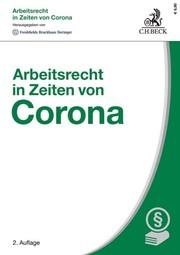 Arbeitsrecht in Zeiten von Corona