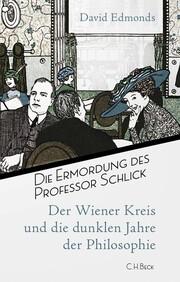 Die Ermordung des Professor Schlick