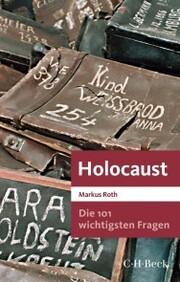 Die 101 wichtigsten Fragen - Holocaust