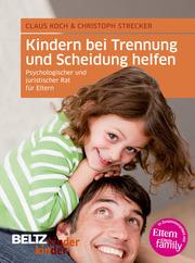 Kindern bei Trennung und Scheidung helfen