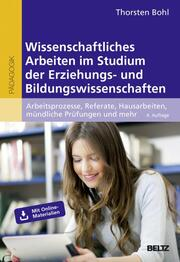 Wissenschaftliches Arbeiten im Studium der Erziehungs- und Bildungswissenschaften
