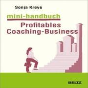 Mini-Handbuch Profitables Coaching Business