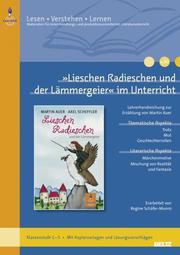 'Lieschen Radieschen und der Lämmergeier' im Unterricht