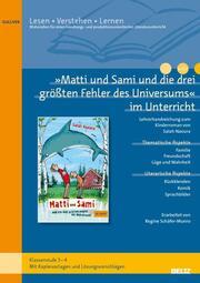 'Matti und Sami und die drei größten Fehler des Universums' im Unterricht
