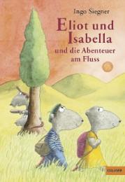 Eliot und Isabella und die Abenteuer am Fluss