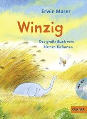 Winzig - Das große Buch vom kleinen Elefanten