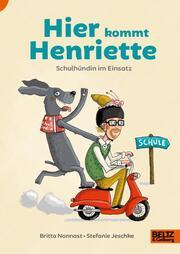 Hier kommt Henriette