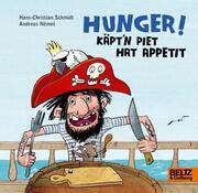 Hunger! Käpt'n Piet hat Appetit