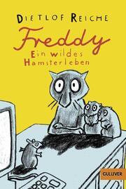 Freddy: Ein wildes Hamsterleben