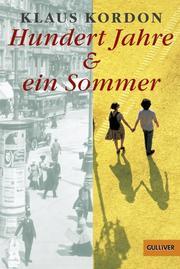 Hundert Jahre & ein Sommer
