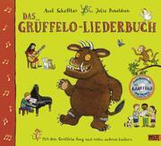 Das Grüffelo Liederbuch. Mit CD