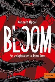 Bloom - Sie schlüpfen auch in deiner Stadt