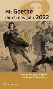 Mit Goethe durch das Jahr 2022