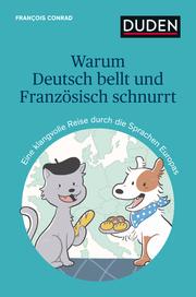 Warum Deutsch bellt und Französisch schnurrt