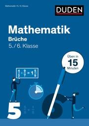 Mathe in 15 Minuten - Brüche 5./6. Klasse