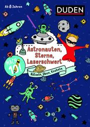 Mach 10! Astronauten, Sterne, Laserschwert