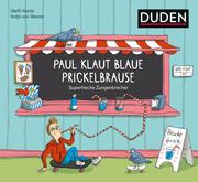 Paul klaut blaue Prickelbrause - Superfreche Zungenbrecher - Cover