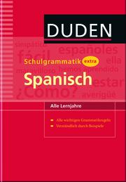 Schulgrammatik extra: Spanisch