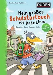 Mein großes Schulstartbuch mit Rabe Linus