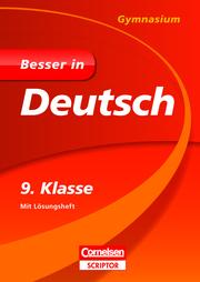 Besser in Deutsch - Gymnasium 9. Klasse