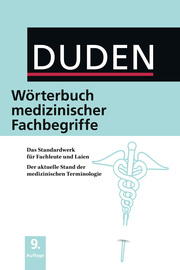 Duden - Wörterbuch medizinischer Fachbegriffe