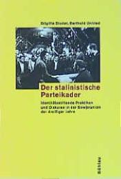 Der stalinistische Parteikader