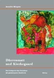 Dürrenmatt und Kierkegaard