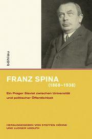 Franz Spina (1868-1938)