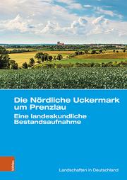 Die Nördliche Uckermark um Prenzlau