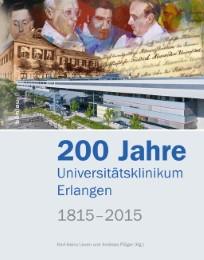 200 Jahre Universitätsklinikum Erlangen 1815-2015