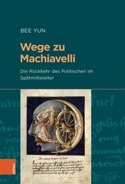 Wege zu Machiavelli