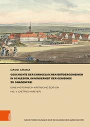 Geschichte der evangelischen Brüdergemeinen in Schlesien, insonderheit der Gemeinde zu Gnadenfrei
