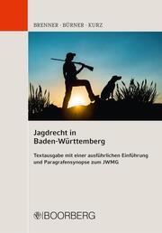 Jagdrecht in Baden-Württemberg