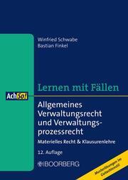 Allgemeines Verwaltungsrecht und Verwaltungsprozessrecht
