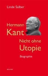 Hermann Kant - Nicht ohne Utopie