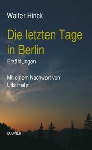 Die letzten Tage in Berlin