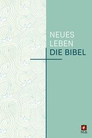 Die Bibel - Neues Leben - Sonderausgabe