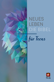Die Bibel - Neues Leben: Die Bibel für Teens