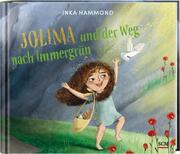 Jolima und der Weg nach Immergrün