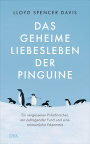 Das geheime Liebesleben der Pinguine