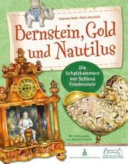 Bernstein, Gold und Nautilus