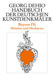 Bayern IV: München und Oberbayern