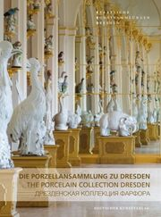 Die Porzellansammlung zu Dresden