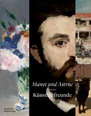 Manet und Astruc