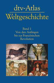 DTV-Atlas Weltgeschichte 1