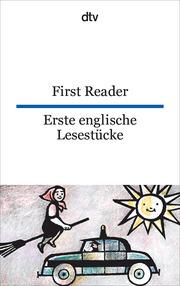 First Reader/Erste englische Lesestücke