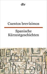Cuentos brevísimos, Spanische Kürzestgeschichten