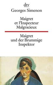 Maigret et l'Inspecteur Malgracieux, Maigret und der Brummige Inspektor
