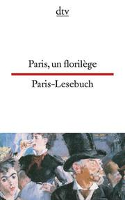 Paris, un florilège/Paris-Lesebuch
