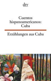 Erzählungen aus Kuba/Cuentos hispannoamericanos Cuba